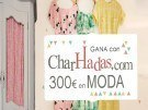 Gana una tarjeta regalo de 300 euros en moda con CharHadas.com
