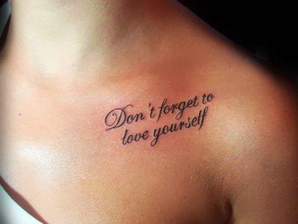 frases-tatuajes-mujer-querer-tener-no-olvides-amarte-a-ti-misma