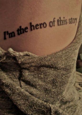 frases-tatuajes-mujer-querer-tener-soy-la-heroina-de-esta-historia